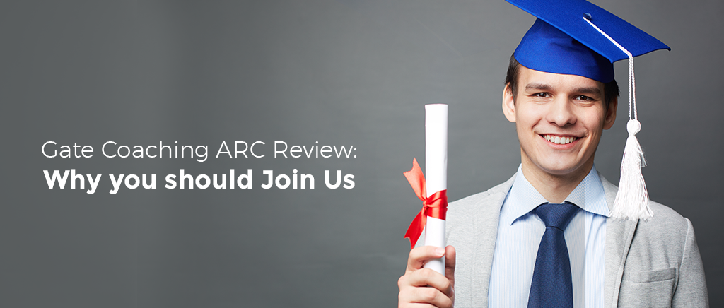 Gate Coaching ARC Review: Why you should Join Us