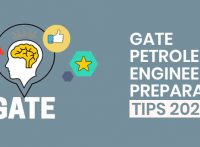 GATE Petroleum Engineering Preparation Tips 2020