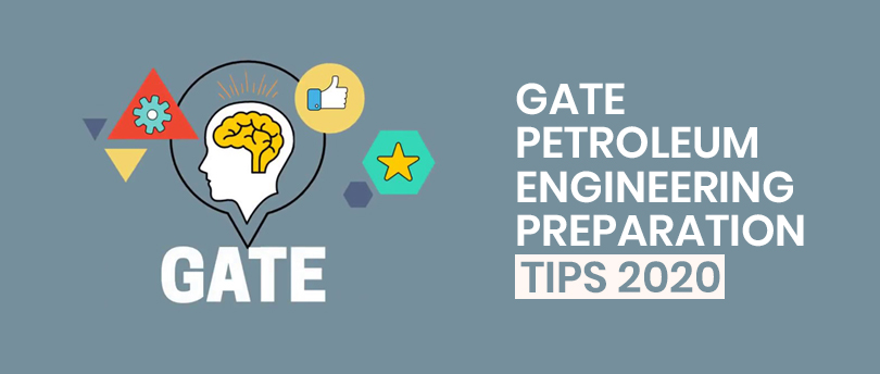 How to Prepare for GATE Petroleum Engineering 2020